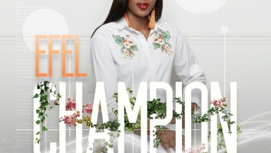 Photo of [Audio] Champion By Efel