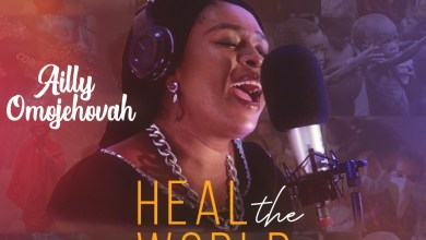 Photo of [Audio + Video] Heal the Land By Ailly Omojehovah