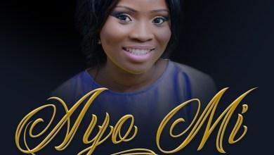 Photo of [Audio] Ayo Mi By Oluwakemi