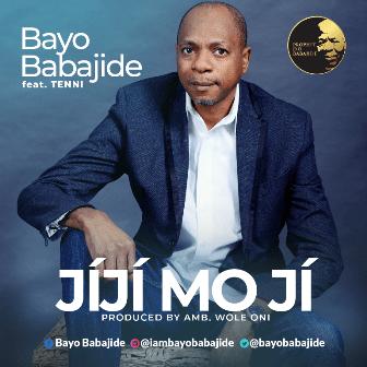 Jiji Mo Ji By Bayo Babajide