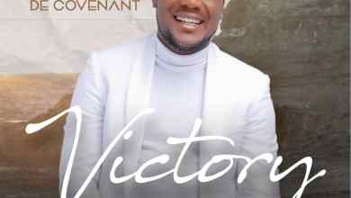 Photo of New Album [Audio] Victory By Lawrence & De Covenant