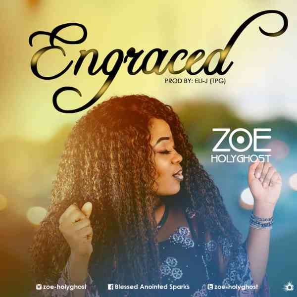Engraced By Zoe Holyghost