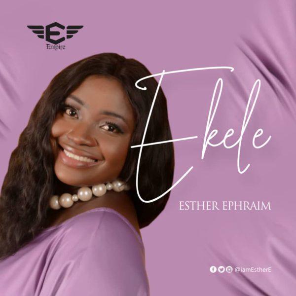 Ekele By  Esther Ephraim