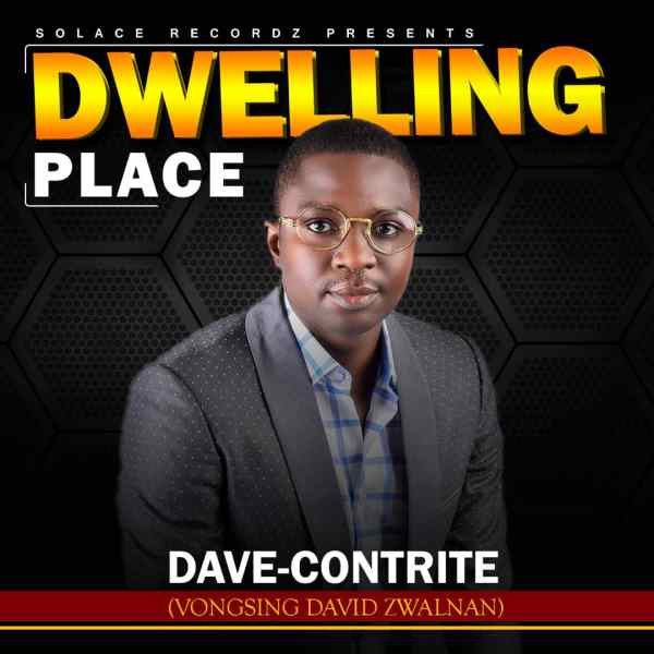 Dwelling Place By Dave-Contrite
