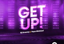 Photo of [Audio] Get Up By DJ Ernesty & Yoyo