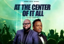 Photo of [Audio] At The Center Of It All (Cover) By Seyi Israel