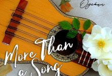 Photo of [Audio+Video] More Than A Song By Dunsin Oyekan