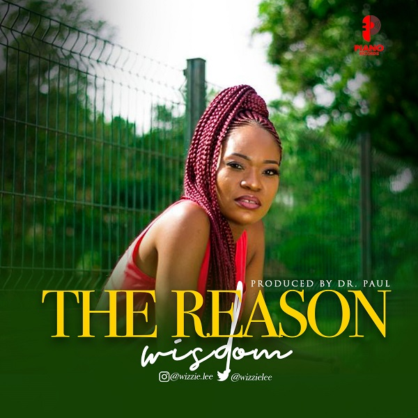 The Reason (Cover) By Wisdom