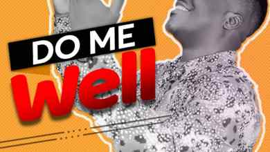 Photo of [Audio] Do Me Well By Tope Matthew