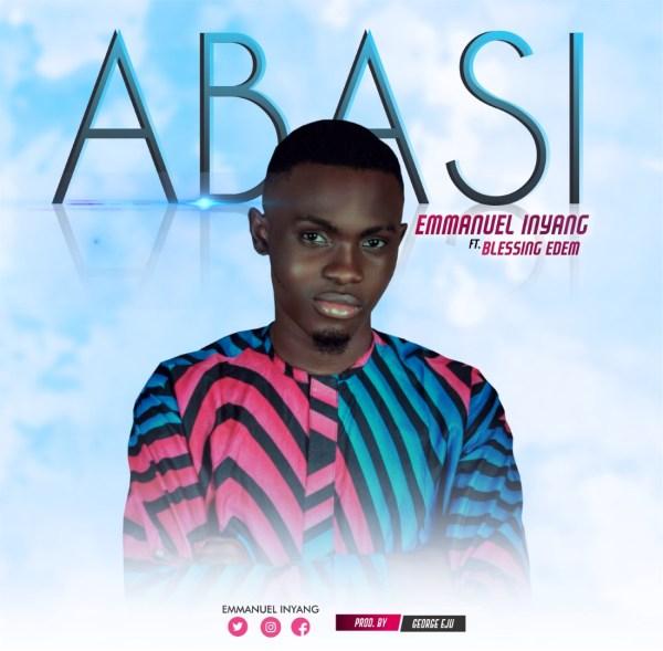 Abasi By Emmanuel Inyang