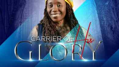 Photo of [Audio] Carrier Of His Glory By Ada Treasure