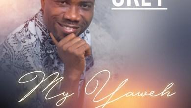 Photo of [Audio] My Yahweh By Okey
