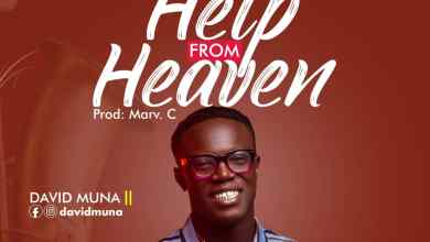 Photo of [Audio] Help From Heaven By David Muna