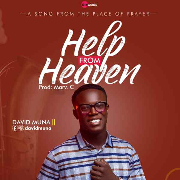 Help From Heaven By David Muna