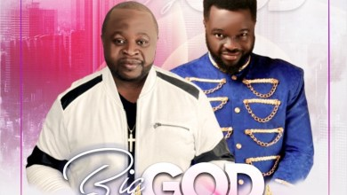 Photo of [Video] Big God By Minister Mex