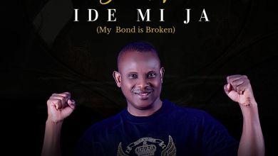 Photo of [Audio] Ide Mi Ja By Segun Kusoro