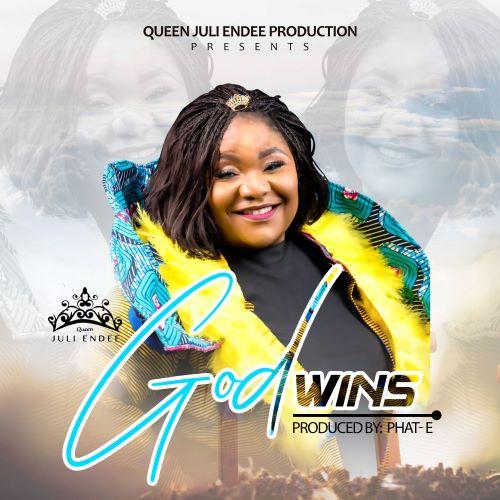 God Wins By Juli Endee