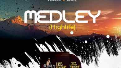Photo of [Audio] Praise Medley Highlife By Joseph Olusola