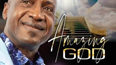 Photo of [Audio] Amazing God By Taiwo Owoniyi