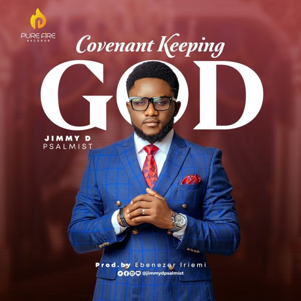 Covenant Keeping God By Jimmy D Psalmist