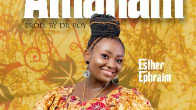Photo of [Audio] Amanam By Esther Ephraim