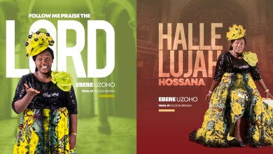 Photo of [Audio] Follow Me Praise the Lord & Hallelujah, Hossanna By Ebere Uzoho