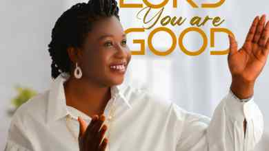 Photo of [Audio+Video] Lord You Are Good By Debrah Olubukola