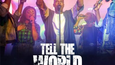 Photo of [Audio+Video] Tell The World By Joshua Israel PF