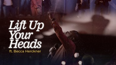 Photo of [Video] Lift Up Your Heads By Israel Odebode