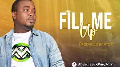Photo of Audio] Fill me Up By Mysta Ese