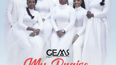 Photo of [Music Video] My Praise By GEMS