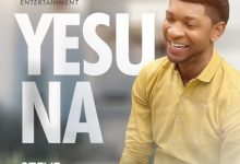 Photo of [Music + Video] Yesu Na By Steve Crown