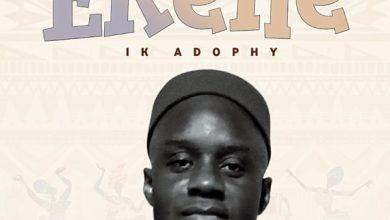 Photo of [Music] Ekene By IK Adophy