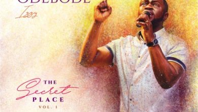 Photo of [Album] The Secret Place By Israel Odebode