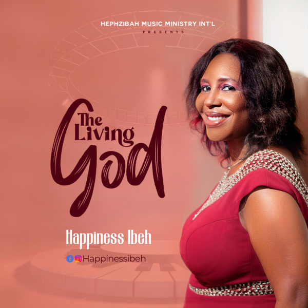 The Living God By Happiness Ibeh