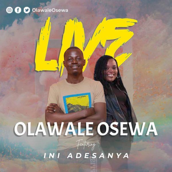 Live By Olawale Osewa