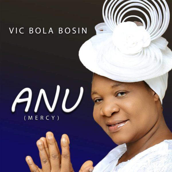 ANU (Mercy) By Vic Bola Bosin