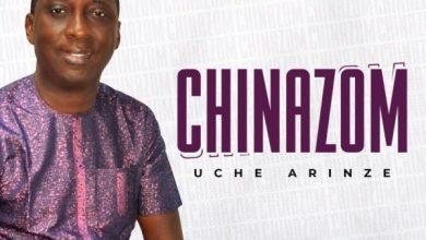 Photo of [Music] Chinazom By Uche Arinze