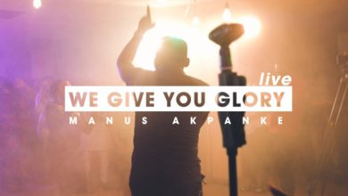 Photo of [Music] We Give you Glory (LIVE) By Manus Akpanke