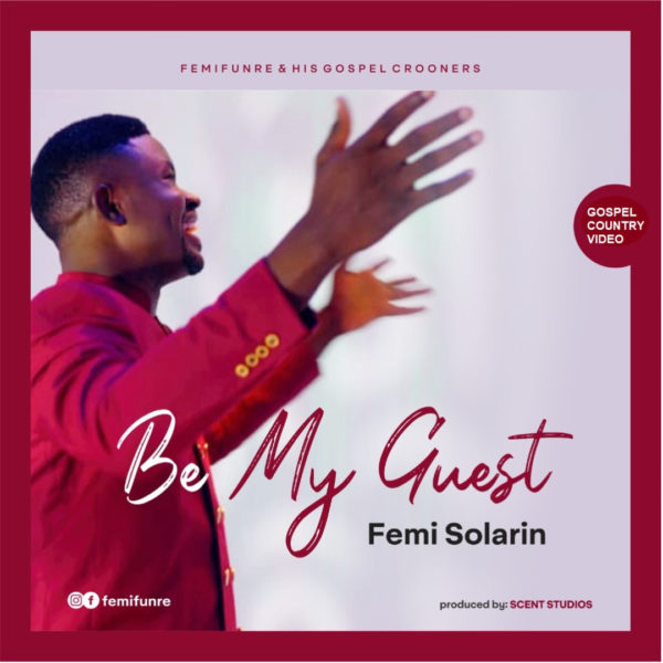 Be My Guest By Femi Solarin