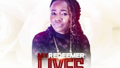 Photo of [Music] My Redeemer Lives By EsTee King