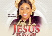 Photo of [Music] Jesus is Here By Winifred Afimoni