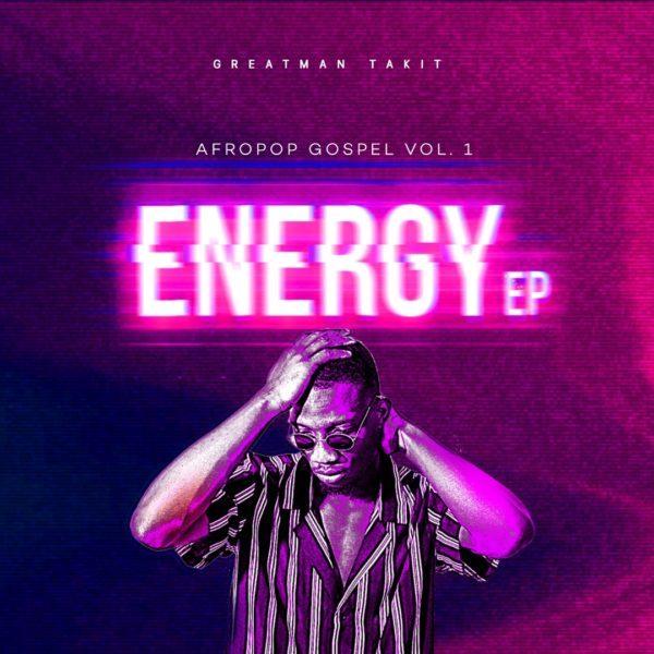 Energy By Greatman Takit