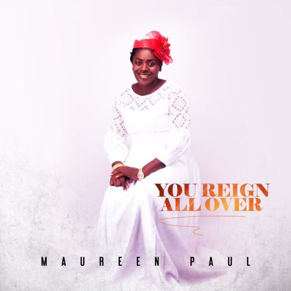 You reign all over By Maureen Paul