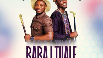 Photo of [Music] Baba I Tuale By Stephen Adebusoye