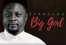 Photo of [Music] Big God By Evansung