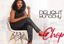 Photo of [Music] Chop Life By Delight Munachy