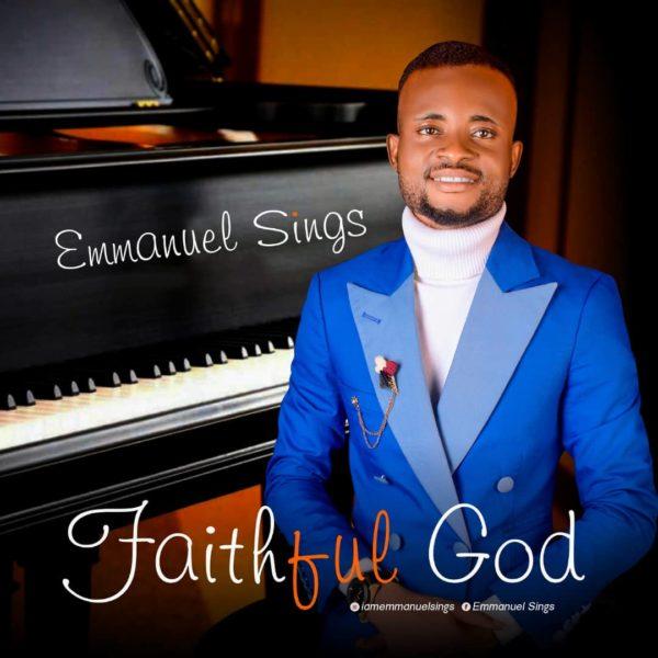 Emmanuel Sings By Faithful God