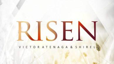Photo of [Music] Risen By Victor Atenaga