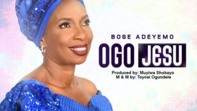 Photo of [Music] Ogo Jesu By Bose Adeyem